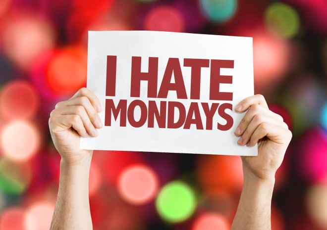 I Hate Mondays placard with bokeh background